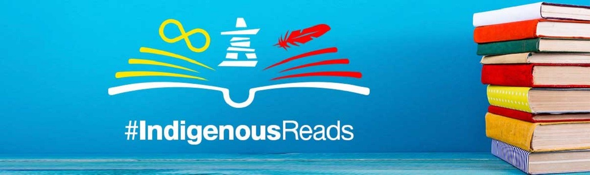 June is National Indigenous Month and Indigenous Reads