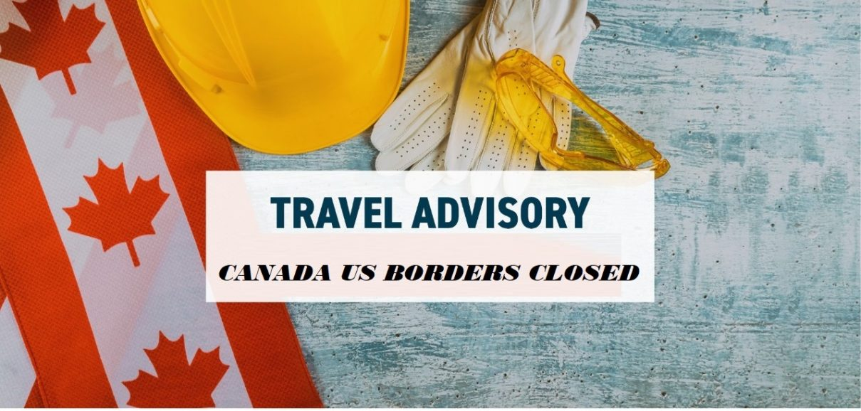 Canada upholds travel ban: Borders remain closed to America