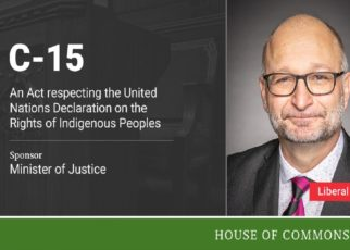 """Canada Introduces Legislation Respecting The Rights of Indigenous Peoples """"U.N.D.R.I.P"""""""